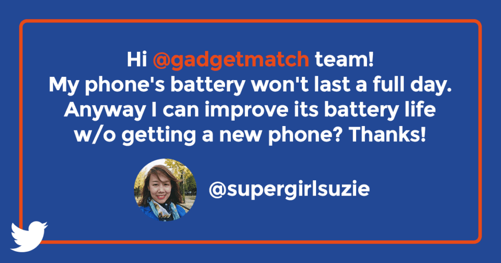 Suzie asks on Twitter: Hi! My phone's battery doesn't last me a full day. Is there a way to improve battery life without getting a new phone? Thanks in advance!